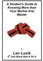 A Student's Guide to Knowing More Than Your Martial Arts Master