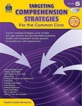 Targeting Comprehension Strategies for the Common Core Grd 5