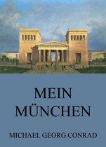 Mein München - Geschichten aus der Stadt