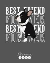 Best Friend Forever Planner: Diario Agenda Settimanale Datato con Calendario, Date da Ricordare, Obiettivi, Priorita' e spazio Appunti per i tuoi P