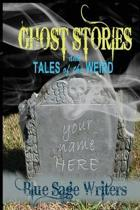 Ghost Stories and Tales of the Weird