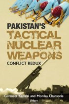 Pakistan's Tactical Nuclear Weapon: Conflict Redux