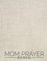 Mom Prayer Journal