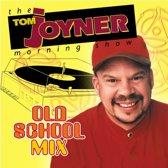 Tom Joyner's Old School Mix