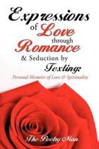 Expressions of Love Through Romance & Seduction by Texting