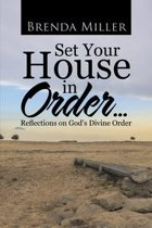 Set Your House in Order . . .