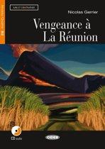 Lire et s'entrainer B2: Vengeance à la Réunion Livre + cd audio