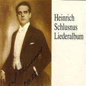 Heinrich Schlusnus - Liederalbum Vol I
