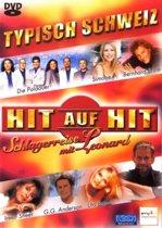 Hit Auf Hit - Typisch Schweiz (dvd)