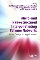 Micro- and Nano-Structured Interpenetrating Polymer Networks