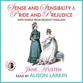 Sense and Sensibility and Pride and Prejudice with Songs from Regency England