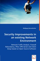 Security Improvements in an Existing Network Environment