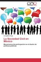 La Sociedad Civil En Mexico