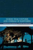 Nordic Film Cultures and Cinemas of Elsewhere