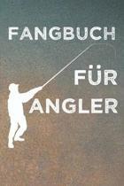 Fangbuch f�r Angler: Angeltagebuch - Angelbuch A5, Fangtagebuch f�r Angler