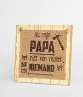 Wooden Sign  papa - 20 x 20 cm - Wanddecoratie