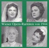 Wiener Opern - Raritaten von 1944