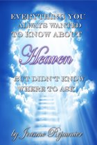 Everything You Always Wanted to Know About Heaven But Didn't Know Where to Ask