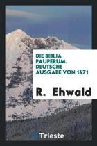 Biblia Pauperum. Deutsche Ausgabe Von 1471. [facsimile]