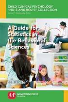 A Guide for Statistics in the Behavioral Sciences