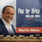 Plea for Africa (Gebed voor Afrika) - Martin Mans