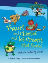 Yogurt and Cheeses and Ice Cream That Pleases, 2nd Edition