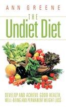 The Undiet Diet
