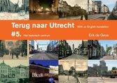 Terug naar Utrecht 5 - Het historisch centrum