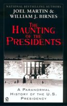 The Haunting of the Presidents