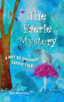 The Faerie Mystery