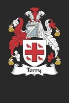 Terry: Terry Coat of Arms and Family Crest Notebook Journal (6 x 9 - 100 pages)