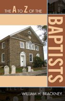 The A to Z of the Baptists