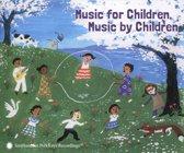 Music For Children, Music By Children