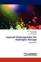 Layered Chalcogenides for Hydrogen Storage