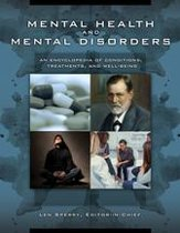 Mental Health and Mental Disorders: An Encyclopedia of Conditions, Treatments, and Well-Being [3 volumes]