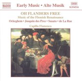 Early Music  Oh Flanders Free / Capilla Flamenca