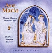Ave Maria. Monastic Chants In The M