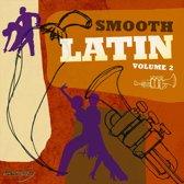 Smooth Latin Vol.2