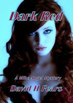 Dark Red: A Mike Angel Mystery