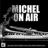Michel on Air