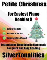 Petite Christmas for Easiest Piano Booklet X