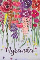 Myranda: Personalized Lined Journal - Colorful Floral Waterfall (Customized Name Gifts)