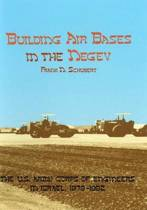Building Air Bases in the Negev
