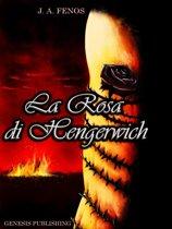 La Rosa di Hengerwich