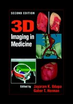 3D Imaging in Medicine, Second Edition