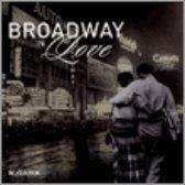 Broadway In Love