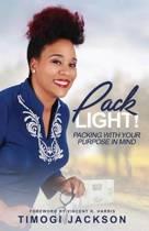 Pack Light!