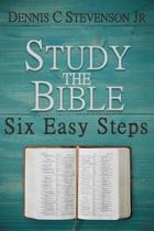 Study the Bible - Six Easy Steps
