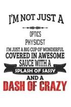 I'm Not Just A Optics Physicist