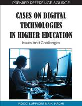 Cases on Digital Technologies in Higher Education